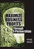Zhao: Maximize Business Profits Through E-Partnerships