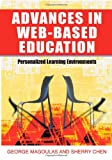 Magoulas, George D.: Advances in Web-Based Education: Personalized Learning Environments