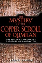The Mystery of the Copper Scroll of Qumran:…