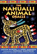 The Nahualli Animal Oracle by Caelum…