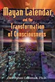 Carl Johan Calleman: The Mayan Calendar and the Transformation of Consciousness