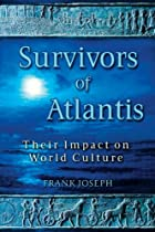 Survivors of Atlantis: Their Impact on World…