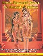 How Parvati Won the Heart of Shiva (Classic…
