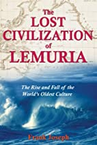 The Lost Civilization of Lemuria: The Rise…