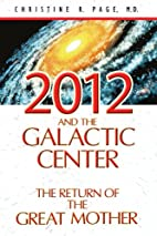 2012 and the Galactic Center: The Return of…