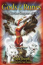 Gods of the Runes: The Divine Shapers of…