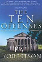 The Ten Offenses by Pat Robertson