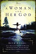 A Woman and Her God (Extraordinary Women) by…