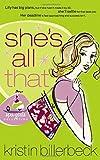 Kristin Billerbeck: She's All That (Spa Girls Series #1)