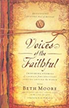 Voices of the Faithful: Inspiring Stories of…