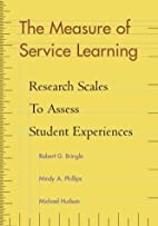 The Measure of Service Learning: Research…
