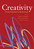 Sternberg, Robert J.: Creativity: From Potential to Realization