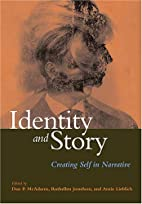 Identity And Story: Creating Self in…