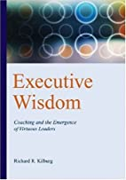 Executive Wisdom: Coaching And the Emergence…