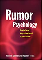 Rumor Psychology: Social And Organizational…
