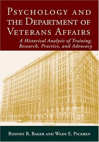 psychology-and-the-department-of-veterans-affairs-a-historical-analysis-of-training-research-practice-and-advocacy