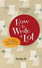 How to Write a Lot: A Practical Guide to…