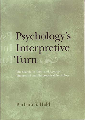 psychologys-interpretive-turn-the-search-for-truth-and-agency-in-theoretical-and-philosophical-psychology