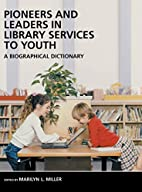 Pioneers and Leaders in Library Services to…