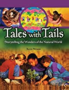 Tales with Tails: Storytelling the Wonders…