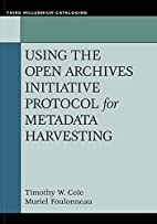 Using the Open Archives Initiative Protocol…