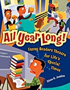 All year long! : funny readers theatre for…