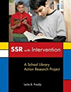 SSR with Intervention: A School Library…