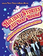 Holiday Stories All Year Round: Audience…