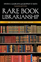 Rare Book Librarianship: An Introduction and…