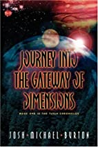 Journey Into The Gateway Of Dimensions,…