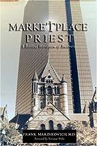 Marketplace Priest by Frank Marinkovich