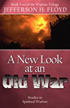 A New Look At An Old War by Jefferson H.…