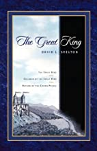The Great King by David Shelton