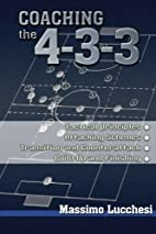 Coaching the 4-3-3 by Massimo Lucchesi