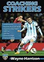 Coaching Strikers by Wayne Harrison