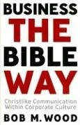 business-the-bible-way-christlike-communication-within-corporate-culture