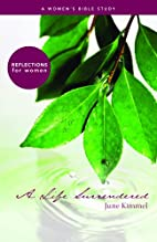 A Life Surrendered by June Kimmel