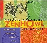 Goldberg, Natalie: Zen Howl