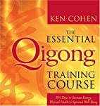 The Essential Qigong Training Course: 100…