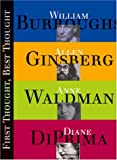 Ginsberg, Allen: First Thought Best Thought: The Art of Spontaneous & Inspired Writing Taught by Four Legendary Mentors of the Craft