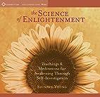 The Science of Enlightenment by Shinzen…