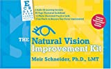Meir Schneider: The Natural Vision Improvement Kit