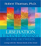 Liberation upon Hearing in the Between by&hellip;