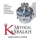 The Mystical Kabbalah by David A. Cooper