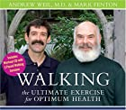 Walking: The Ultimate Exercise For Optimum…