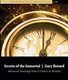 Secrets of the Immortal: Advanced Teachings…