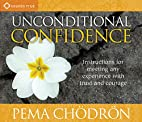 Unconditional Confidence: Instructions for…