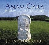 O'Donohue, John: Anam Cara