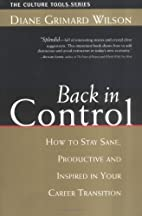 Back in Control: How to Stay Sane,…