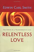 Relentless love : the power of a…